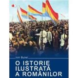 O istorie ilustrata a romanilor/Ion Bulei