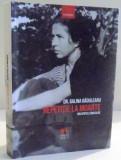 REPETITIE LA MOARTE....DIN SPATELE GRATIILOR de DR. GALINA RADULEANU , 2017