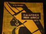 CALATORIE PRIN AFRICA/1871-H.M.STANLEY-TRAD. EUGEN B, MARIAN-316 PG=-