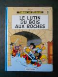 JOHAN ET PIRLOUIT - LE LUTIN DU BOIS AUX ROCHES (2003, editie cartonata)