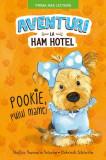 Aventuri la Ham Hotel. Pookie, puiul mamei