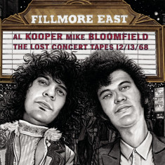 Al Kooper Mike Bloomfield Fillmore East: The Lost Concert Tapes 1968 remaster (cd)