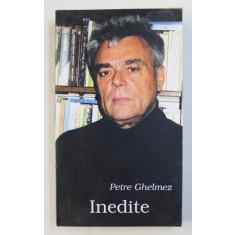 INEDITE - poezii de PETRE GHELMEZ , 2003