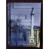 O istorie sincera a poporului roman - Florin Constantiniu