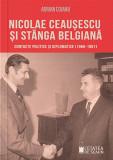 Nicolae Ceausescu si stanga belgiana. Contacte politice si diplomatice (1966-1981), Cetatea de Scaun