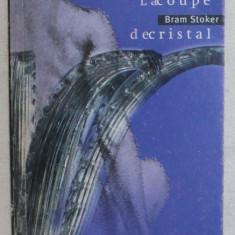 LA COUPE DE CRISTAL par BRAM STOKER , 2001