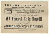 Afis Conferinta General Radu Rosetti : Amintiri despre Regele Ferdinand I - 1934