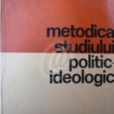 Metodica studiului politic-ideologic