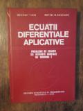 Ecuații diferențiale aplicative - Mariana Craiu, Marcel N. Roșculeț