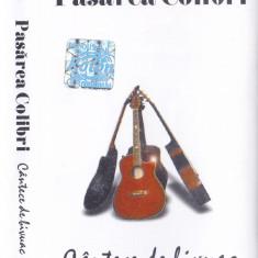 Caseta audio: Pasarea colibri - Cantece de bivuac ( originala, stare f.buna ), Casete audio