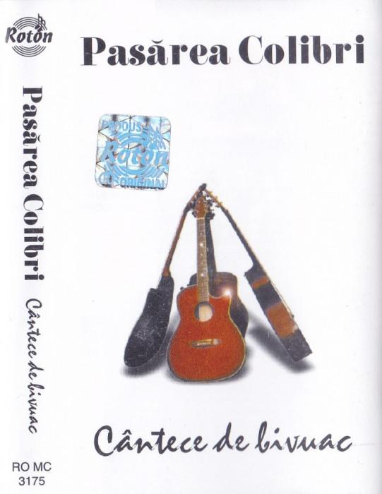 Caseta audio: Pasarea colibri - Cantece de bivuac ( originala, stare f.buna )