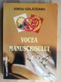 Vocea manuscrisului- Iorgu Galateanu