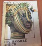 DIN BASMELE AFRICII  - Cristina Petrescu, 1985