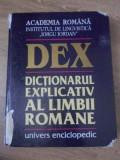 "DEX DICTIONARUL EXPLICATIV AL LIMBII ROMANE (INTERIOR OK)-ACADEMIA ROMANA INSTITUTUL DE LINGVISTICA ""IORGU IORDA"