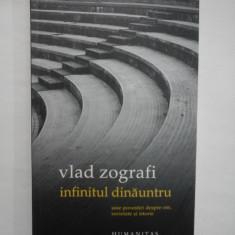INFINITUL DINAUNTRU - VLAD ZOGRAFI