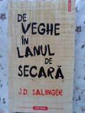 DE VEGHE IN LANUL DE SECARA-J.D. SALINGER