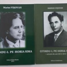CITINDU-L PE HORIA SIMA - DOUA VOLUME - MARIUS VISOVAN