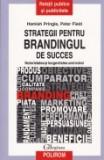 Strategii pentru brandingul de succes