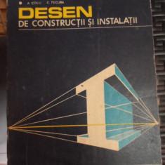 Desen De Constructii Si Instalatii - A. Coliu, C. Tsicura ,548595
