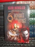 IGOR BERGLER - 6 POVESTI CU DRACI , 2018