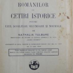 ATLAS ISTORIC AL ROMANILOR CU CETIRI ISTORICE PENTRU UZUL SCOALELOR SECUNDARE SI NORMALE de NATHALIA TULBURE, 1926