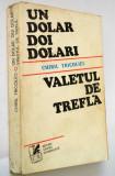 Un dolar doi dolari - Valetul de trefla - Chiril Tricolici