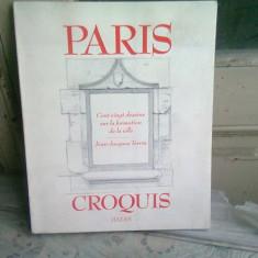 PARIS CROQUIS - JEAN JACQUES TERRIN (CARTE IN LIMBA FRANCEZA)