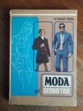 Moda si geometrie - Petrache Dragu / R4, Alta editura
