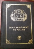 NOUL TESTAMENT  CU PSALMI  TEOCTIST  ORTODOX