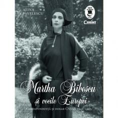 Martha Bibescu si vocile Europei | Alina Pavelescu, corint