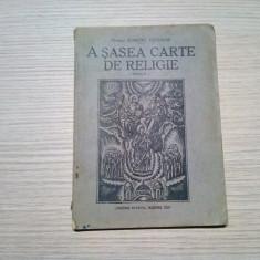 A SASEA CARTE DE RELIGIE - Dumitru Calugar - Sibiu, 1943, 78 p.