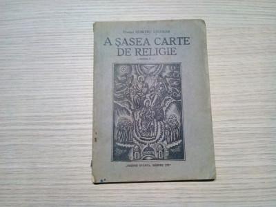 A SASEA CARTE DE RELIGIE - Dumitru Calugar - Sibiu, 1943, 78 p. foto