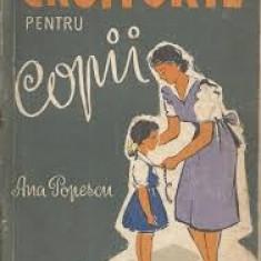 CROITORIE PENTRU COPII , ANA POPESCU