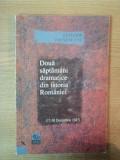 DOUA SAPTAMANI DRAMATICE DIN ISTORIA ROMANIEI (17-30 DECEMBRIE 1947) de ELEODOR FOCSENEANU