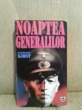 NOAPTEA GENERALILOR-HANS HELLMUT KIRST