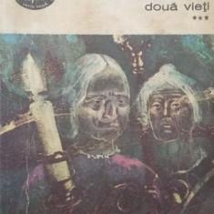 Doua vieti, vol. III