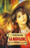 La Medeleni (vol. I+II+III)
