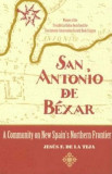 San Antonio de Bexar a Community on New Spain's Northern Frontier, Paperback