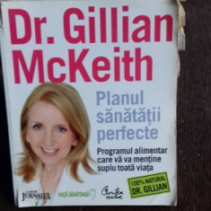 PLANUL SANATATII PERFECTE - GILLIAN MCKEITH
