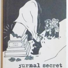 JURNAL SECRET, NOI DEZVALUIRI de ALEX STEFANESCU, 2007, Corint