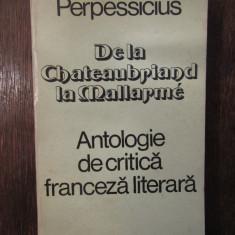 Perpessicius - De la Chateaubriand la Mallarme