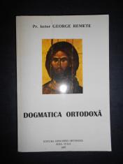 GEORGE REMETE - DOGMATICA ORTODOXA foto