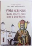 SFANTUL IERARH CALINIC SLUJITOR INTELEPT SI PASTOR MILOSTIV AL BISERICII STRAMOSESTI de EMILIAN LOVISTEANUL , EPISCOP VICAR AL ARHIEPISCOPIEI RAMNICU