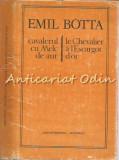 Cumpara ieftin Cavalerul Cu Melc De Aur. Le Chevalier A L'Escargot D'Or - Emil Botta, 1985