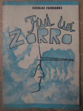 FIUL LUI ZORRO - DOUGLAS FAIRBANKS