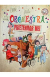 Orchestra prietenilor mei PlayLearn Toys