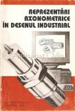 Cumpara ieftin Reprezentari Axonometrice In Desenul Industrial - V. Luis, C. Racostea