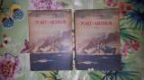 Port-Arthur (razboiul ruso- japonez ) 2 volume - A.Stepanov