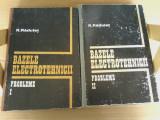 R. Radulet - Bazele electrotehnicii (2 vol.) 1981- editia a III a