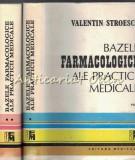 Cumpara ieftin Bazele Farmacologice Ale Practicii Medicale I, II - Valentin Stroescu